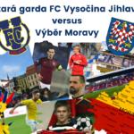 3. ČERVENCE – STARÁ GARDA FC VYSOČINA JIHLAVA VERSUS VÝBĚR MORAVY